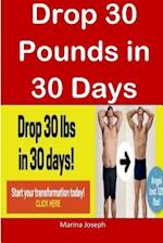 Drop 30 Pounds in 30 Days