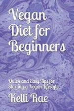 Vegan Diet for Beginners af Kelli Rae
