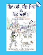 The Cat, the Fish and the Waiter (English, Hebrew and French Version) af Marianna Bergues