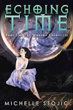 Echoing Time: Book I of the Woohox Chronicles