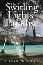 The Swirling Lights of Paradise af Bryan Whelan