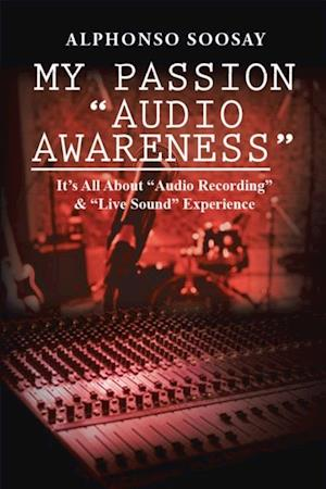 My Passion 'Audio Awareness'