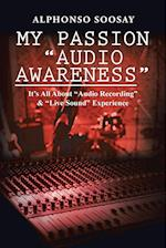 My Passion Audio Awareness