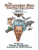 The Storymaker Man from Ban Ban Doree: Book 1 af Peter Poidevin