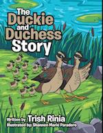 Duckie and Duchess Story