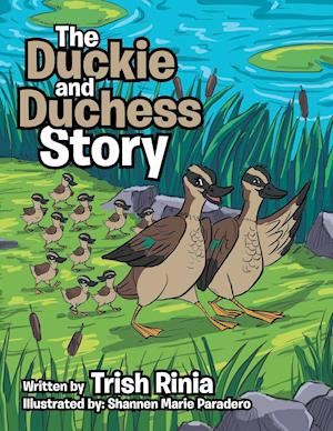 Bog, paperback The Duckie and Duchess Story af Trish Rinia