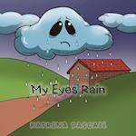 My Eyes Rain