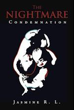 The Nightmare: Condemnation af Jasmine R. L.