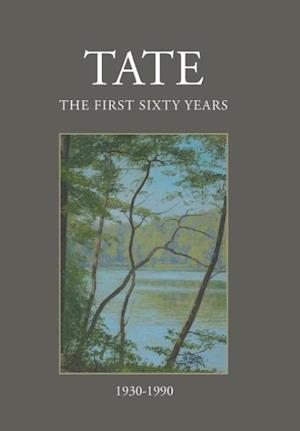 Bog, hardback TATE: The First Sixty Years (1930-1990) af W. Whittier Wright