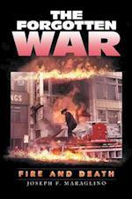 The Forgotten War: Fire and Death
