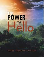 The Power of Hello