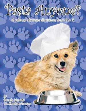 Bog, paperback Pasta Anyone? af Pamela Nanette Martinalbert-Bouton