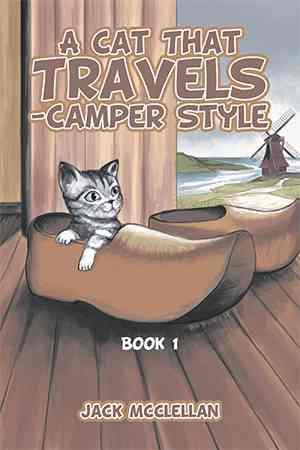 Bog, hardback A Cat That Travels - Camper Style: Book 1 af Jack Mcclellan