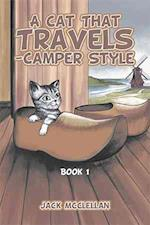 A Cat That Travels - Camper Style: Book 1 af Jack Mcclellan