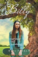 Billy: Survivor Still Surviving
