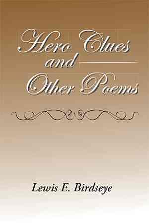Bog, hardback Hero Clues and Other Poems af Lewis E. Birdseye