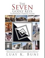The Seven Godly Keys Towards Perfection
