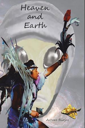 Bog, paperback Heaven and Earth af Arturo Riojas