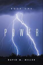 Power: Book One af David M. Miller