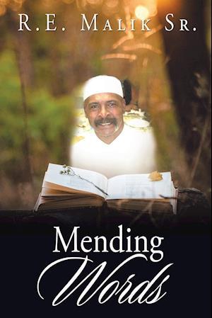 Bog, hæftet Mending Words af R.E. Malik Sr.