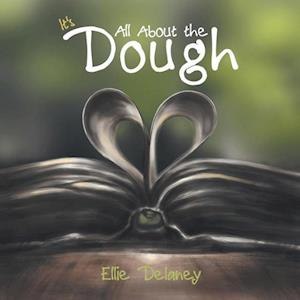 Bog, hæftet It's All About the Dough af Ellie Delaney