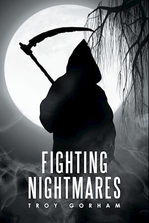 Bog, hæftet Fighting Nightmares af Troy Gorham