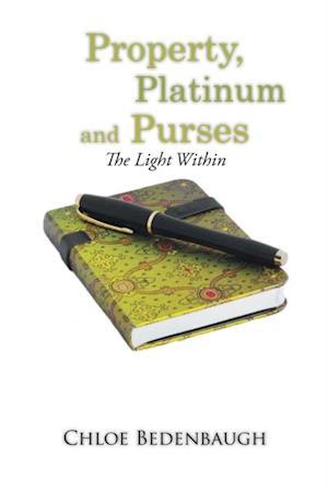 Property, Platinum and Purses