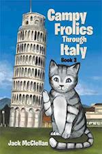 Campy Frolics Through Italy: Book 3 af Jack Mcclellan