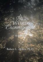 A Few Words of Encouragement af Ph. D. Robert Akikta