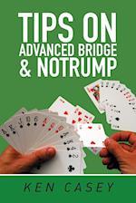 Tips on Advanced Bridge & Notrump