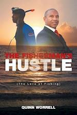 The Fisherman's Hustle
