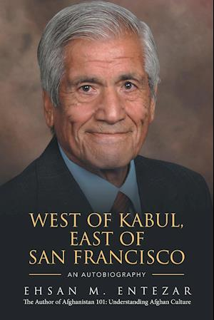 Bog, paperback West of Kabul, East of San Francisco af Ehsan M. Entezar
