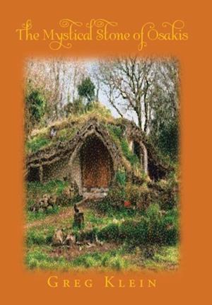 Bog, hardback The Mystical Stone of Osakis af Greg Klein
