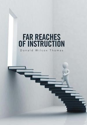 Bog, hardback Far Reaches of Instruction af Donald Wilcox Thomas