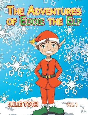 Bog, hæftet The Adventures of Eddie the Elf af Julie Toth