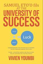 SAMUEL ETO'O fils AT THE UNIVERSITY OF SUCCESS: UNDERSTANDING THE PSYCHOLOGY OF SPORTS ELITES THROUGH SAMUEL ETO'O FILS af Vivien Youmbi