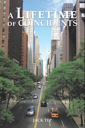 Bog, hæftet A Lifetime of Coincidents af Jack Tep
