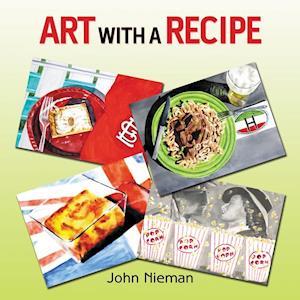 Bog, hæftet Art with a Recipe af John Nieman