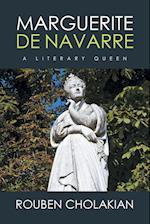 Marguerite De Navarre: A Literary Queen af Rouben Cholakian