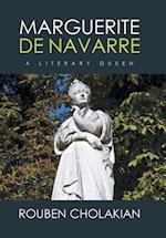 Marguerite De Navarre: A Literary Queen