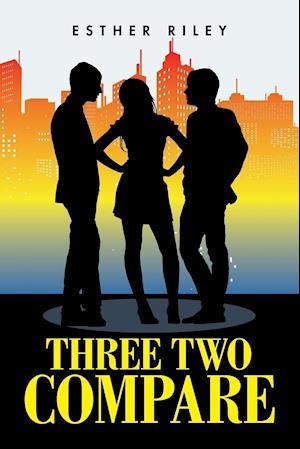 Bog, hæftet Three Two Compare af Esther Riley