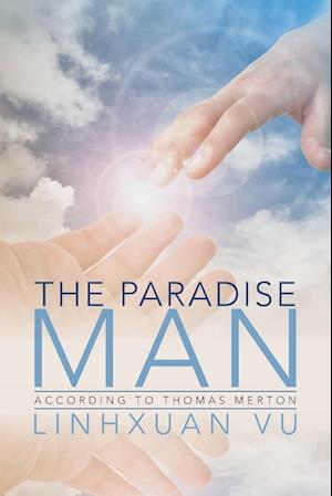 The Paradise Man: According to Thomas Merton