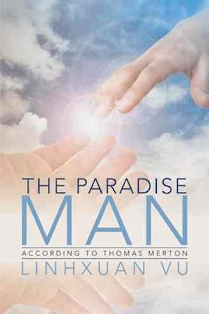 Bog, hardback The Paradise Man: According to Thomas Merton af Linhxuan Vu