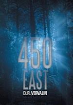 450 EAST af D. R. Vervalin