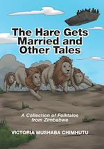 The Hare Gets Married and Other Tales af Victoria Mushaba Chimhutu