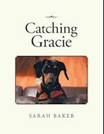 Catching Gracie
