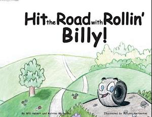 Bog, hæftet Hit the Road with Rollin' Billy! af Katrina McCarthy, Will Hebert