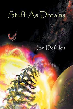 Bog, hæftet Stuff As Dreams af Jon Decles