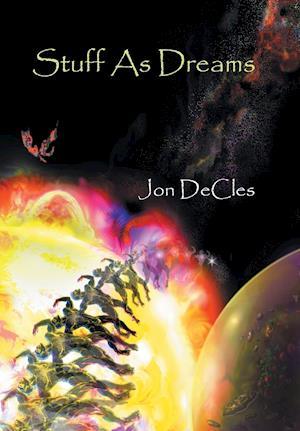 Bog, hardback Stuff As Dreams af Jon Decles