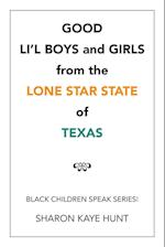 Good Li'l Boys and Girls from the Lone Star State of Texas
